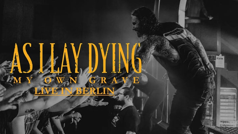 """AS I LAY DYING - """"My Own Grave"""" live in Berlin [CORE COMMUNITY ON TOUR]"""