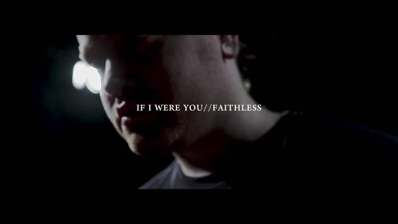 If I Were You - Faithless