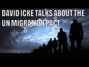 David Icke Talks About The UN Migration Pact