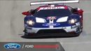 Get Ready for Petit Le Mans with Top IMSA Ford GT Moments of 2018 | Ford Performance