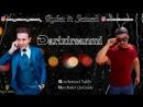 Rufet Qulizade ft Semed Talib Darixirsanmi