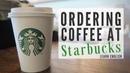 Ordering Coffee at Starbucks English Class
