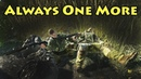 Always One More! - Escape From Tarkov
