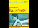 Да здравствует смерть _ Viva la muerte 1971 Франция, Тунис