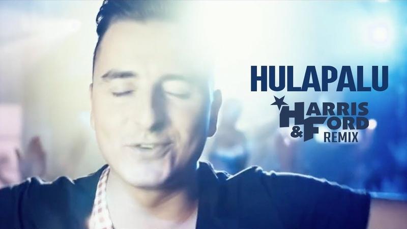 Andreas Gabalier - Hulapalu (HARRIS FORD REMIX)