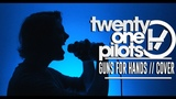 Twenty One Pilots - Guns For Hands (Pop PunkRock Cover)