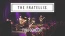 The Fratellis Full Concert The Fillmore SF 04 30 18