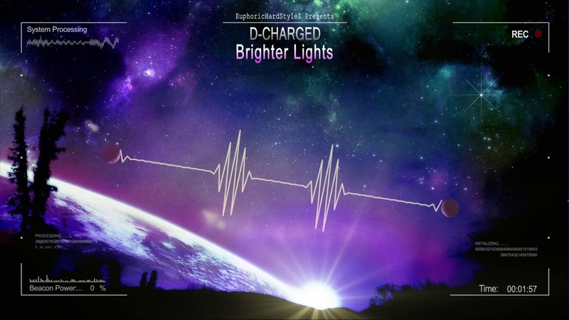 D-Charged - Brighter Lights [HQ Edit]