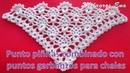 Punto a crochet para chales en V piñitas combinado con puntos garbanzos