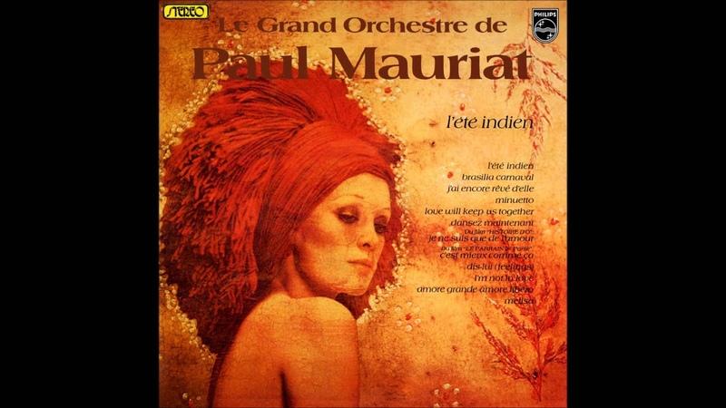 Paul Mauriat - L'été Indien (France 1975) [Full Album]