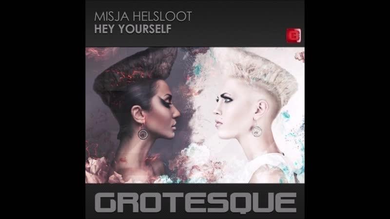 Misja Helsloot Hey Yourself Extended Mix