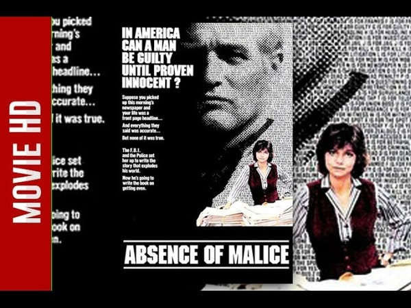 Absence of Malice Full Movie