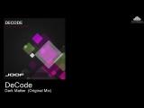 JOOF266 DeCode - Dark Matter (Original Mix)