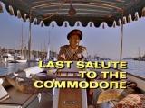 36. Последний салют командору Last Salute to the Commodore