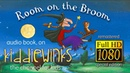 Room On The Broom Special Edition HD Remastered Audio Book