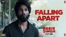 Kabir Singh Falling Apart Dialogue Promo Shahid Kapoor Kiara Advani Sandeep Reddy Vanga