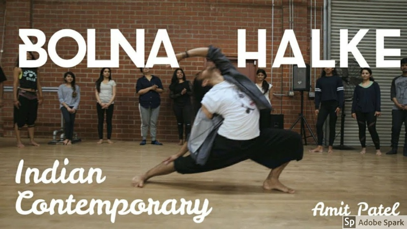 Bolna Halke | Indian Contemporary | Choreographed by Amit Patel