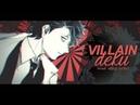「BNHA」Villain Deku •TOES•