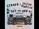Strafe Set It Off Justin Martin Remix DIRTYBIRD
