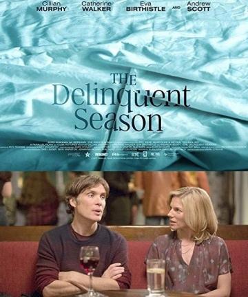 Преступный сезон / The Delinquent Season (2017) смотреть онлайн