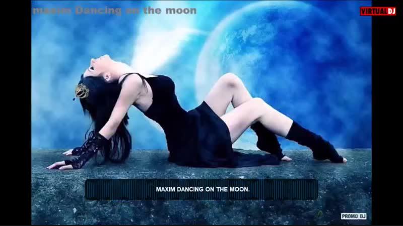 Maxim_Dancing on the moon.
