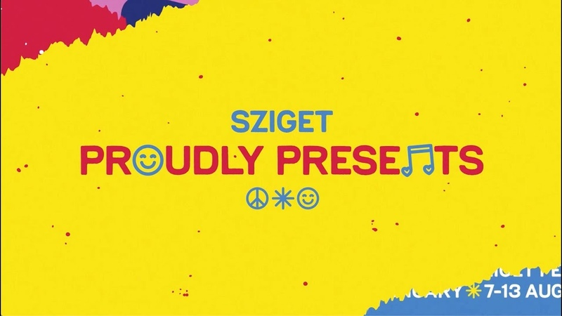 Sziget proudly presents: