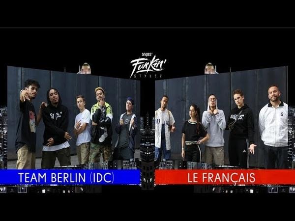 SNIPES FUNKIN STYLEZ 2018 - WORLD TEAM BATTLE BEST 8 - TEAM BERLIN vs. TEAM FRANCE