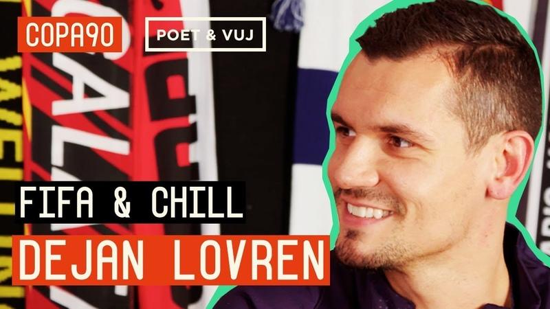 Fifa Chill With The Best Defender In The World | Dejan Lovren