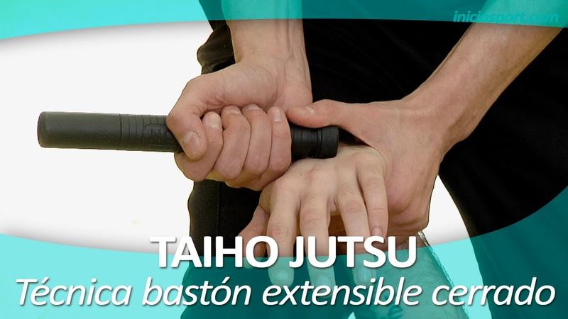 TAIHO JUTSU 20 (sistema japonés defensa personal policial) | Técnica bastón extensible cerrado