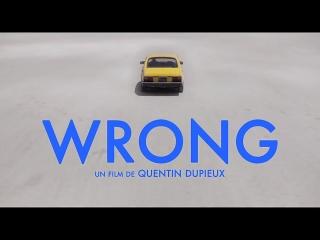 Wrong International Trailer #1 (2012) - Quentin Dupieux Movie HD