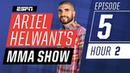 Joanne Calderwood, Paulo Costa, Cat Zingano [Episode 5/Hour 2]   Ariel Helwani's MMA Show   ESPN