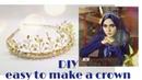 DIY easy to make a crown tutorial membuat mahkota yang mudah dan simpel