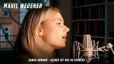 Sarah Connor - Keiner ist wie Du (Marie Wegener Cover)
