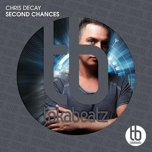 Chris Decay альбом Second Chances