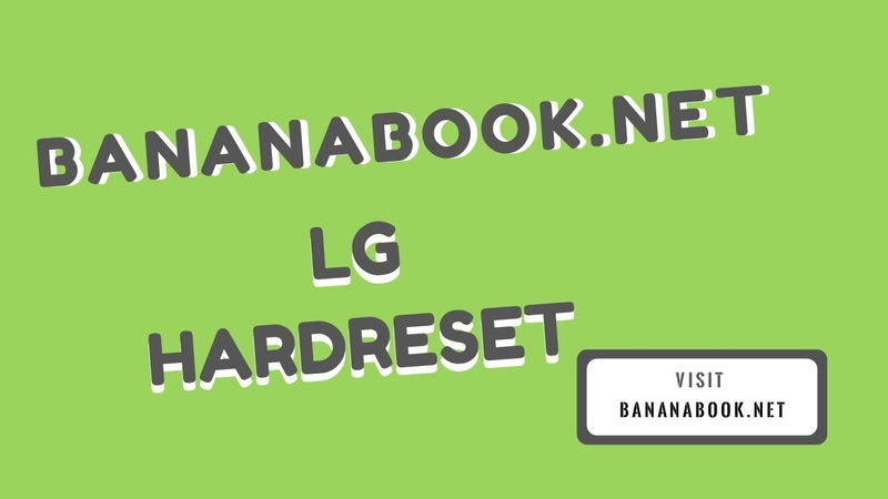Lg Support Hard Reset How to hard rest to factory setting delete all information data
