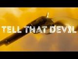 Tell That Devil Wynonna Earp