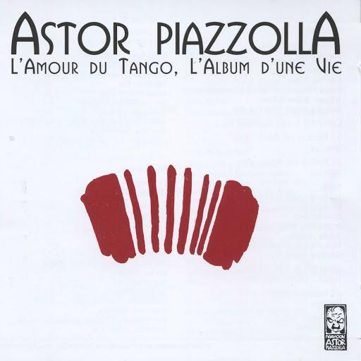 Астор Пьяццолла альбом L'amour du tango, L'album d'une vie
