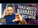 Taika Waititi narrates the Marvel Studios intro.