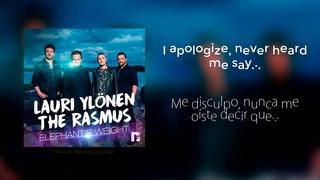 Lauri Ylönen Ft. The Rasmus - Elephant's Weight (Subtitulado)