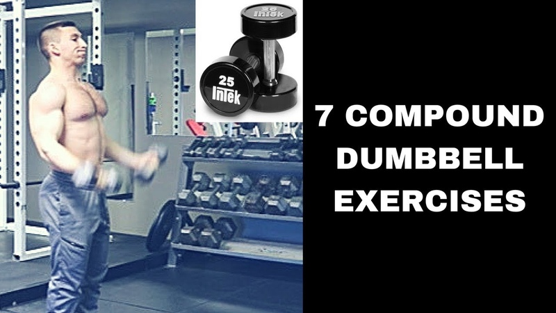 7 Compound Dumbbell Exercises