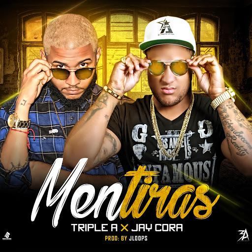 Triple A альбом Mentiras (feat. Jay Cora)