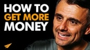 Gary Vee's Advice on How to GET More MONEY! | MentorMeGary