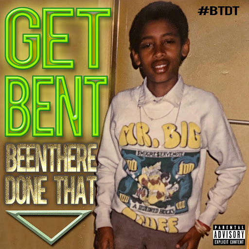 Get Bent альбом Been There Done That