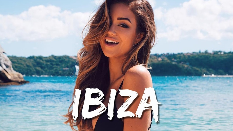 Paradise Ibiza Summer Mix 2018 - Best Of Tropical Deep House Music 2018 Chill Out Mix