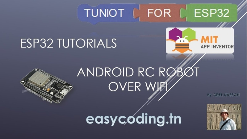ESP32 tutorial : Robot controlled with an Android App over WIFI