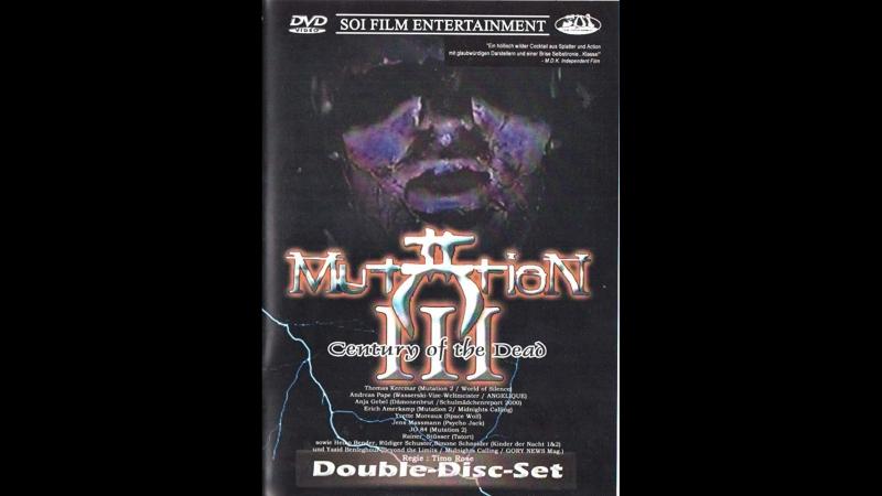Mutation III Century of the Dead 2002