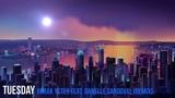 Tuesday Burak Yeter feat. Danelle Sandoval (Remix)