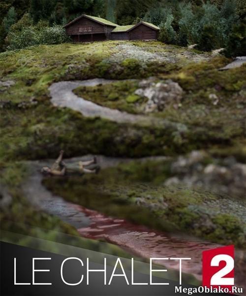 Шале (1 сезон: 1-6 серии из 6) / Le Chalet / 2018 / WEB-DLRip + WEB-DL (1080p)