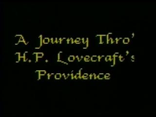 Путешествие по Провиденсу Г. Ф. Лавкрафта / A Journey Thro' H.P.Lovecraft's Providence