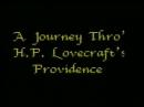 Путешествие по Провиденсу Г. Ф. Лавкрафта / A Journey Thro' Providence